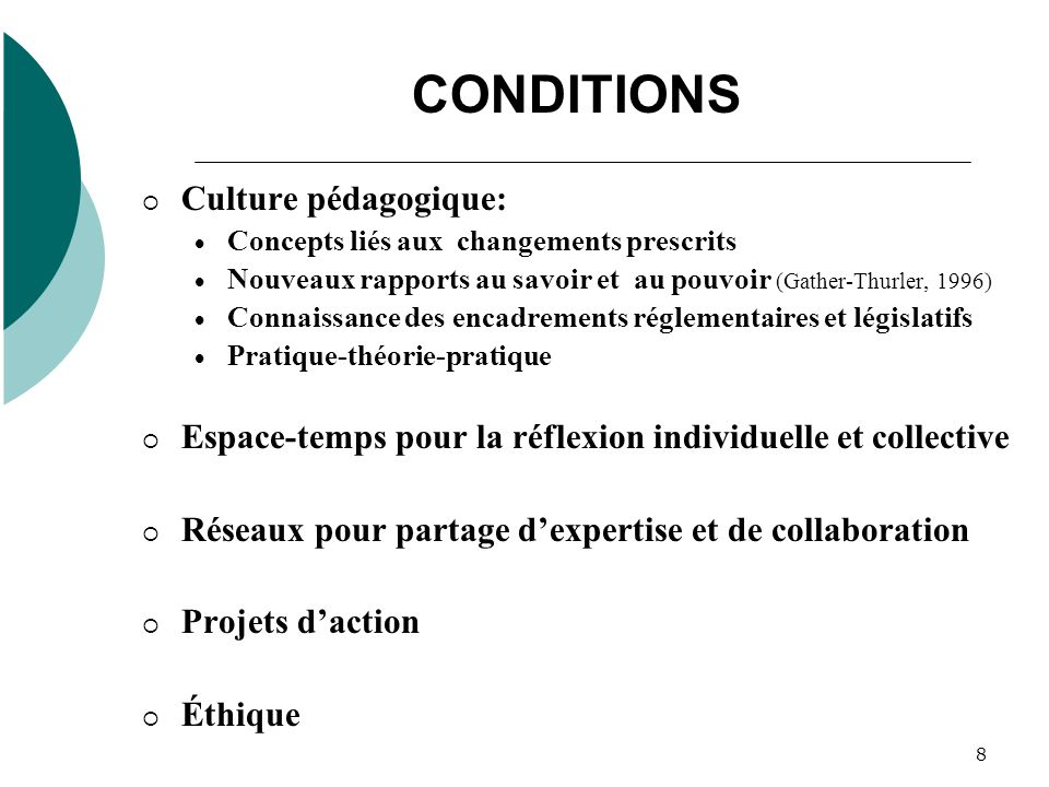 CONDITIONS Culture pédagogique: