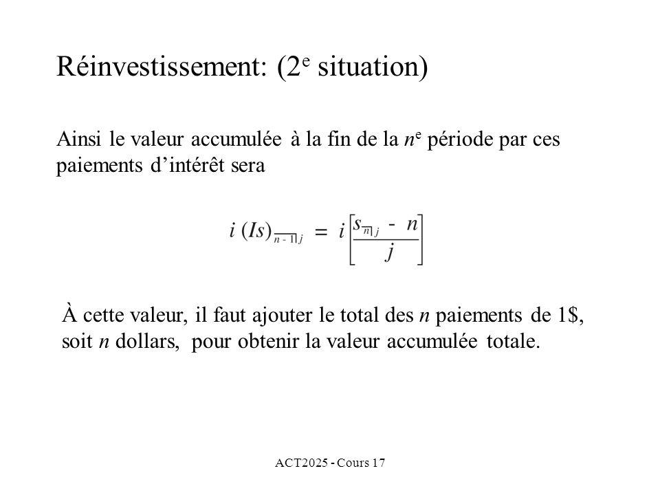 Réinvestissement: (2e situation)