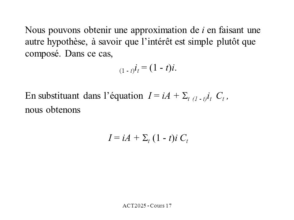 En substituant dans l'équation I = iA + t (1 - t)it Ct ,