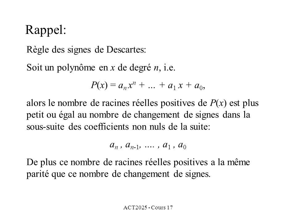 Rappel: Règle des signes de Descartes: