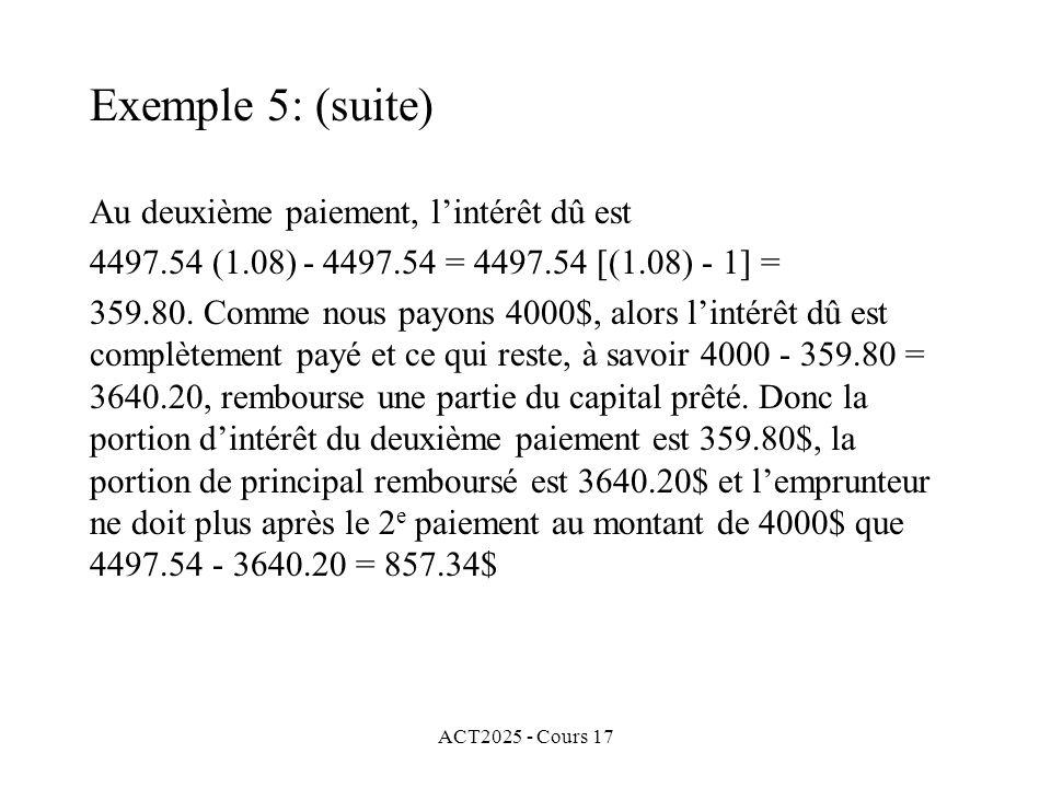 Exemple 5: (suite) Au deuxième paiement, l'intérêt dû est