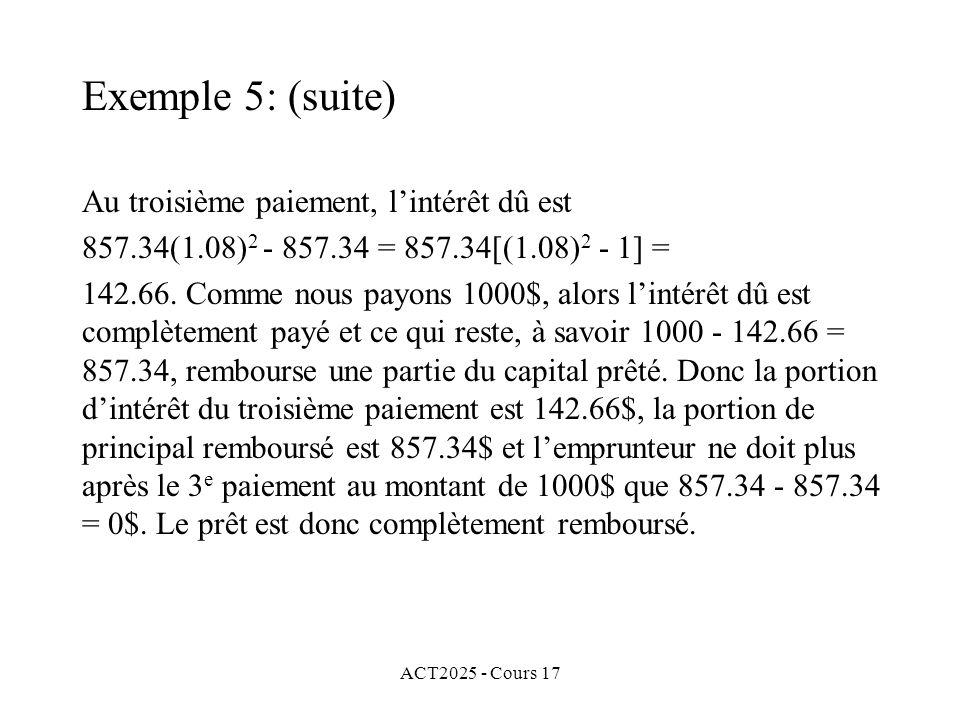 Exemple 5: (suite) Au troisième paiement, l'intérêt dû est