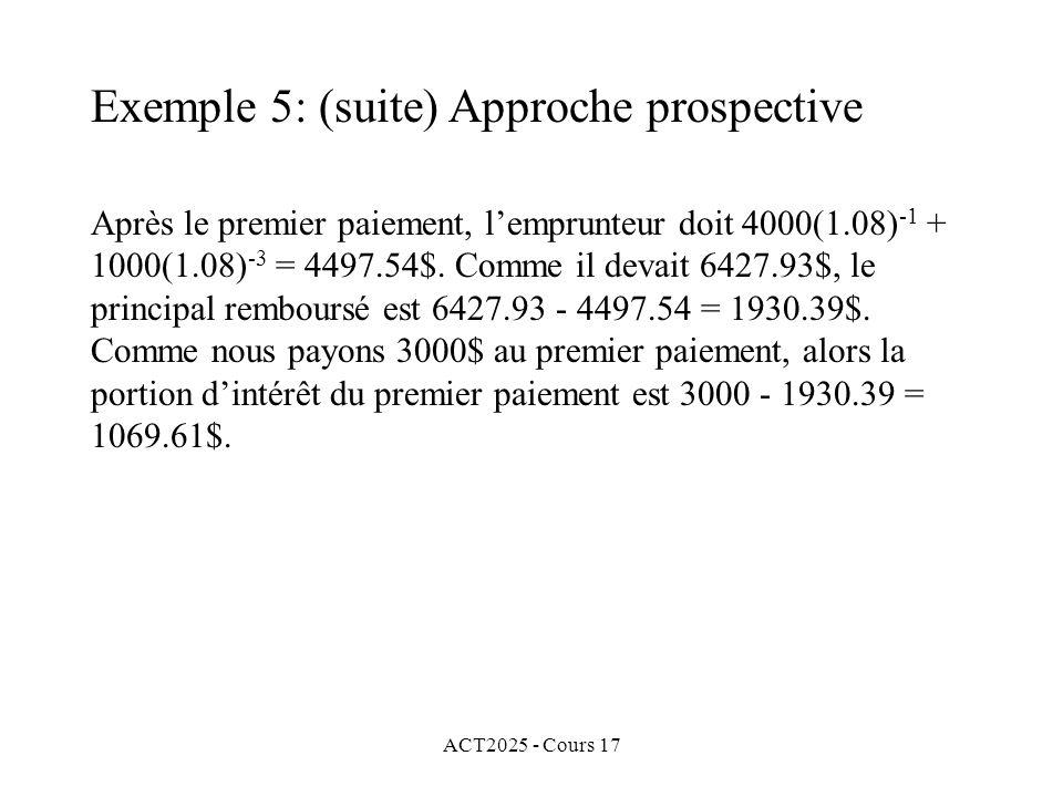 Exemple 5: (suite) Approche prospective