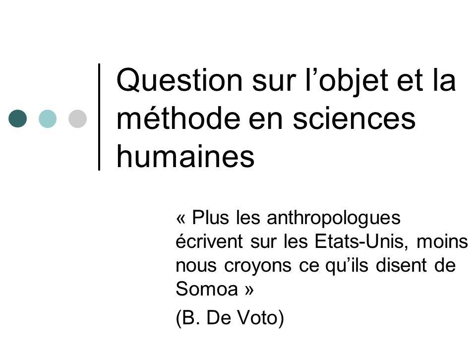 Question sur l'objet et la méthode en sciences humaines