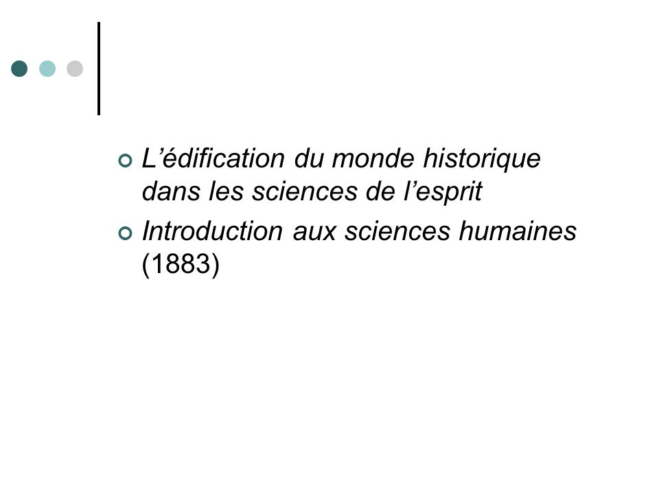 L'édification du monde historique dans les sciences de l'esprit