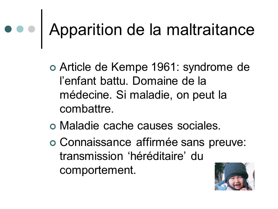 Apparition de la maltraitance