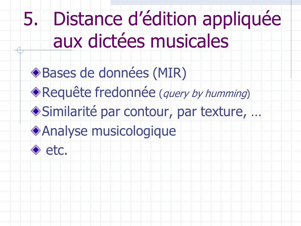 5. Distance d'édition appliquée aux dictées musicales