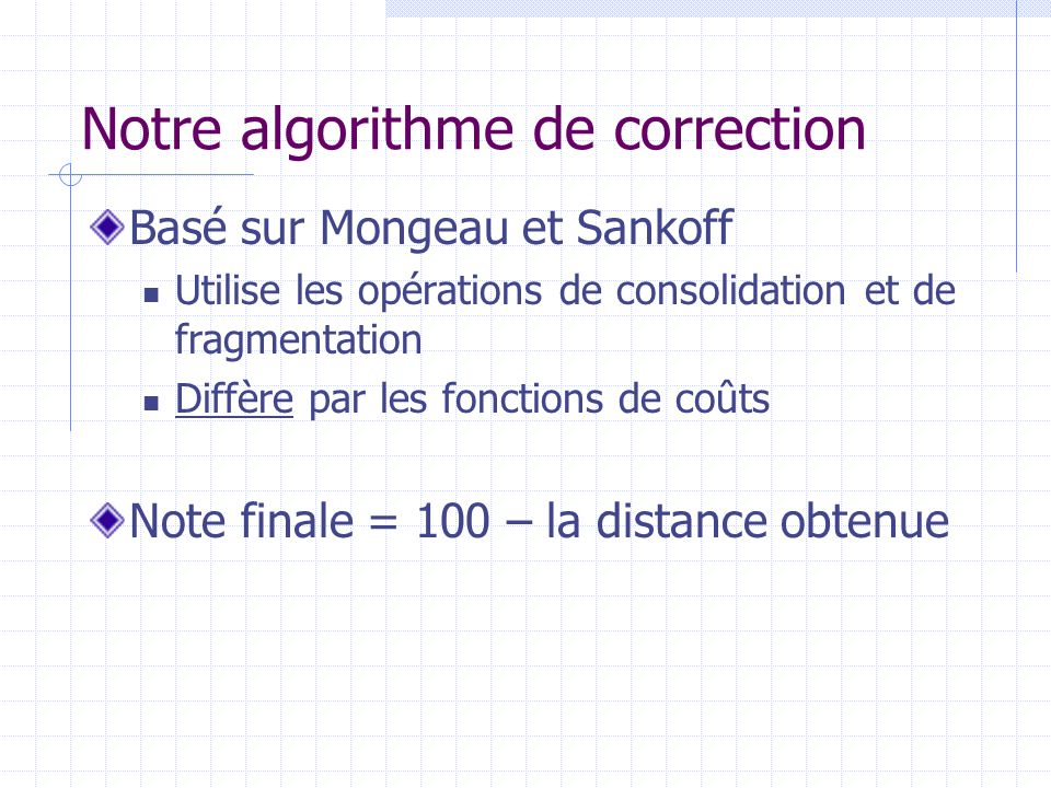 Notre algorithme de correction