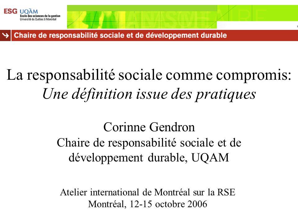 La responsabilité sociale comme compromis: Une définition issue des pratiques