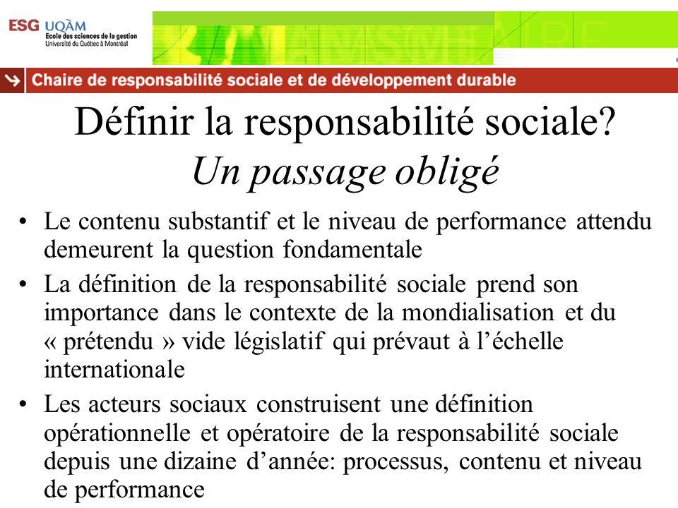 Définir la responsabilité sociale Un passage obligé