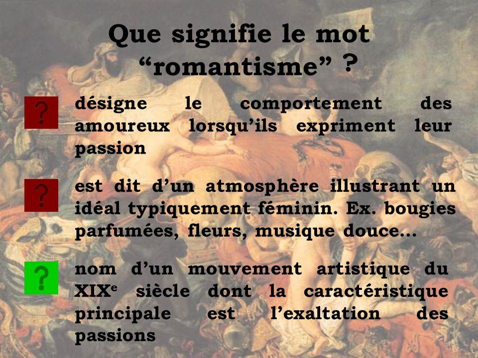 Que signifie le mot romantisme