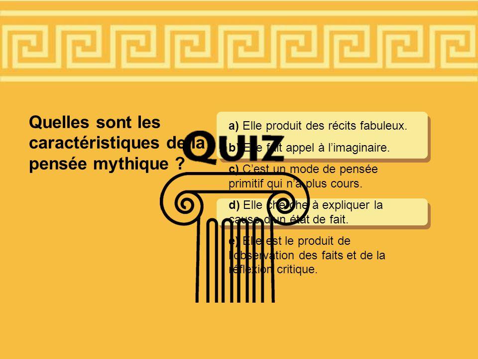 Quelles sont les caractéristiques de la pensée mythique