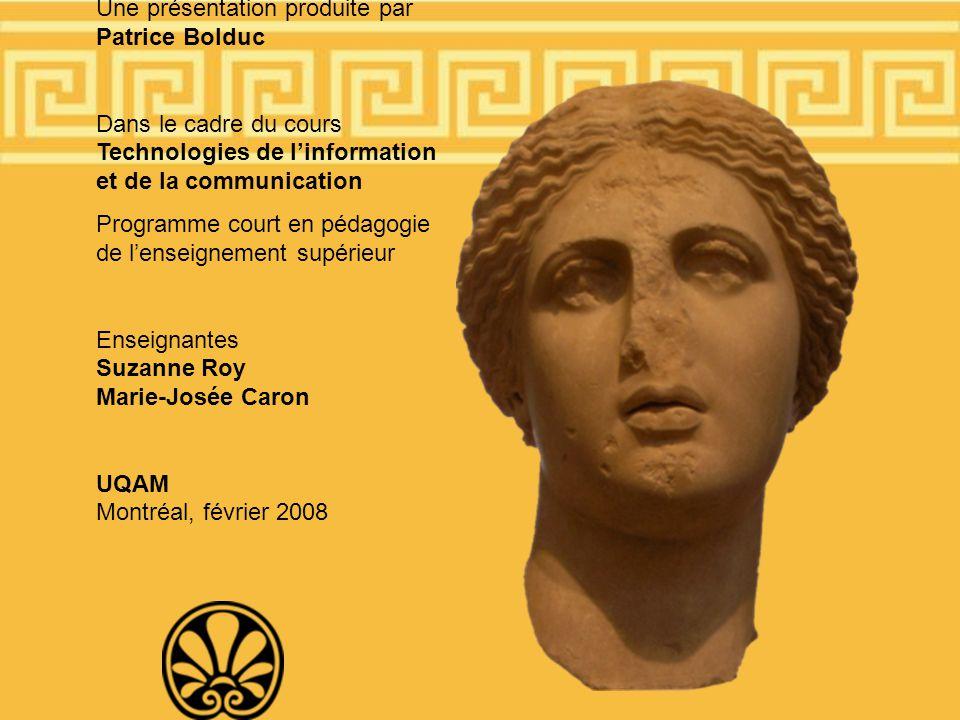 Une présentation produite par Patrice Bolduc
