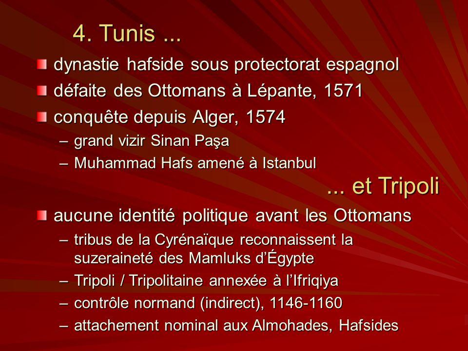 4. Tunis ... ... et Tripoli dynastie hafside sous protectorat espagnol