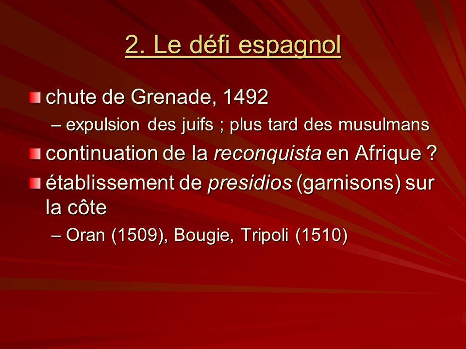 2. Le défi espagnol chute de Grenade, 1492