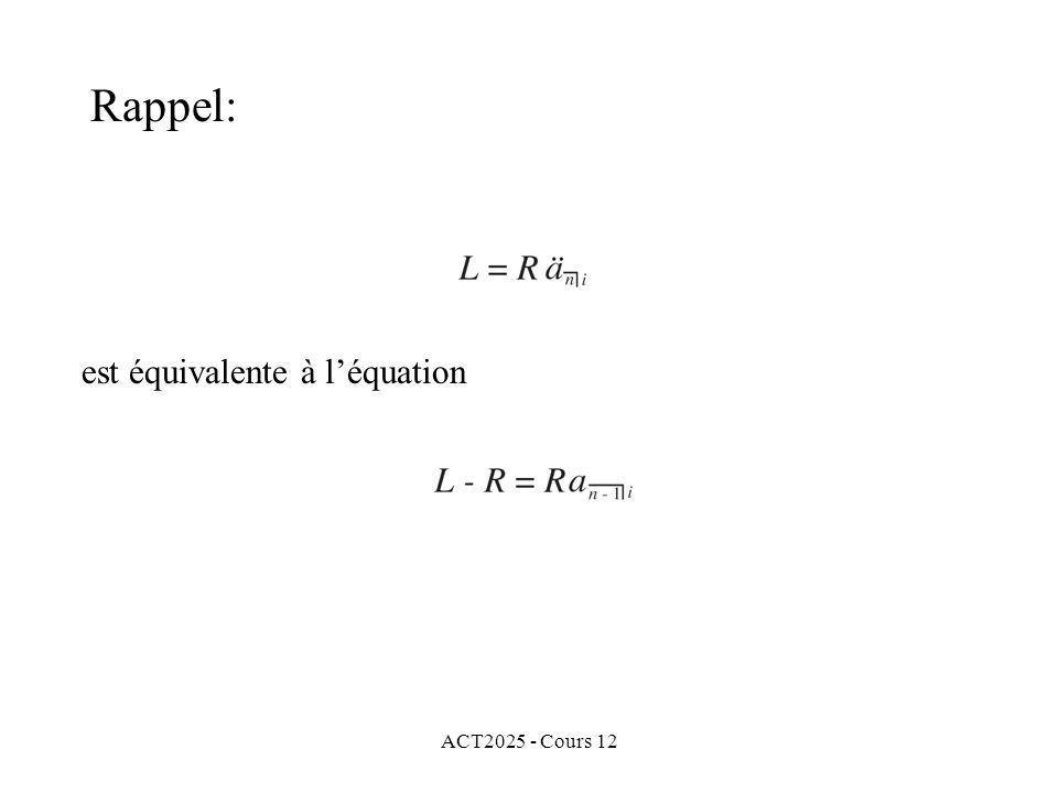 Rappel: est équivalente à l'équation ACT2025 - Cours 12
