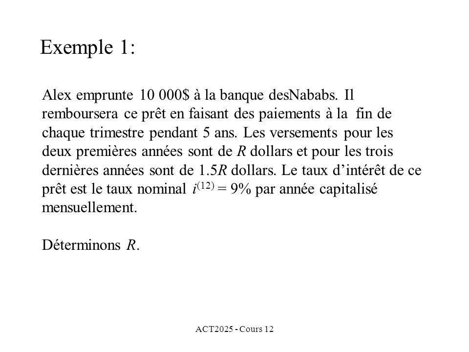 Exemple 1: Alex emprunte 10 000$ à la banque desNababs. Il