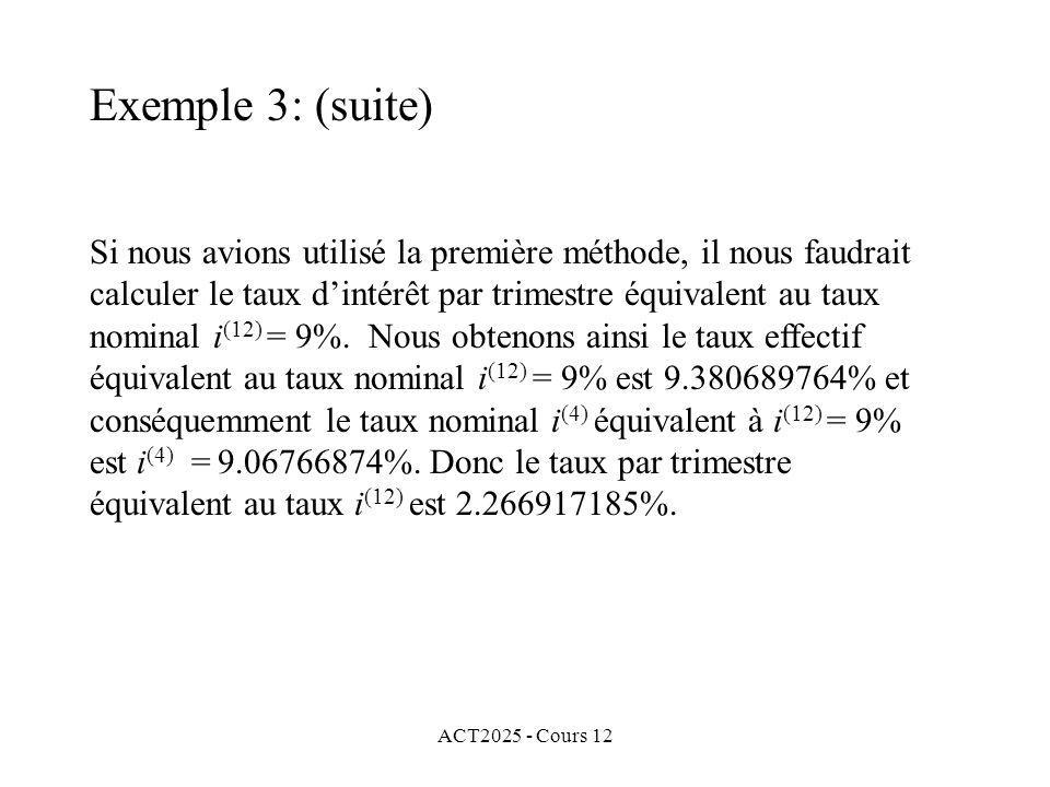 Exemple 3: (suite)