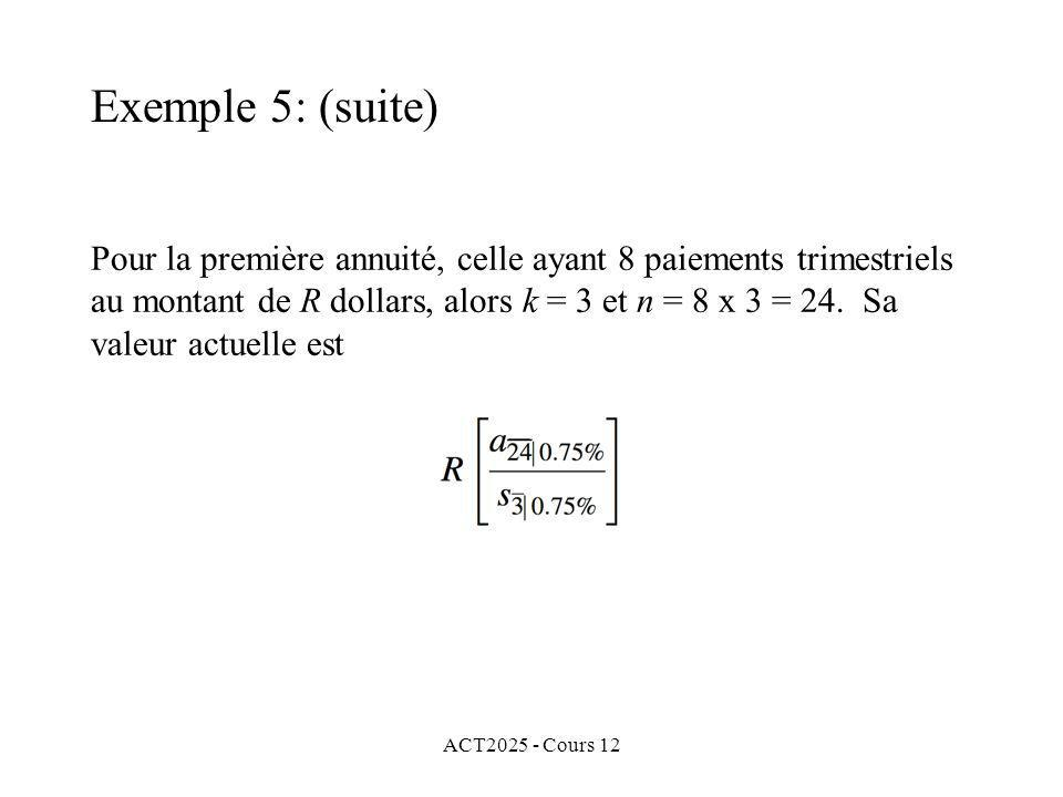 Exemple 5: (suite)