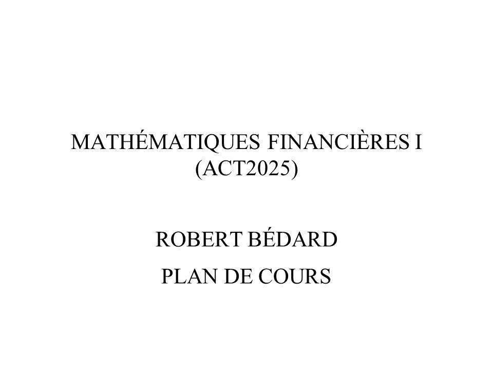 MATHÉMATIQUES FINANCIÈRES I (ACT2025)