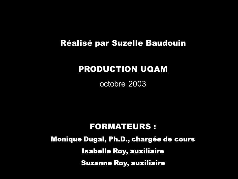 Réalisé par Suzelle Baudouin