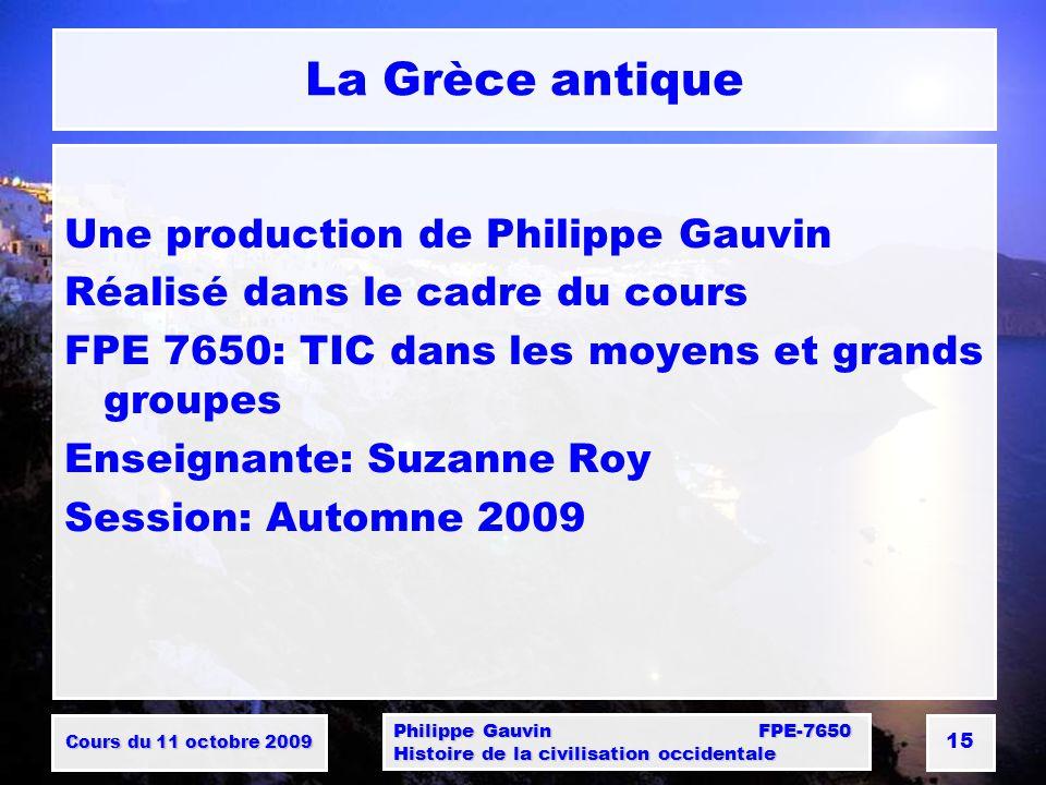 La Grèce antique Une production de Philippe Gauvin
