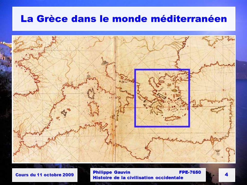 La Grèce dans le monde méditerranéen