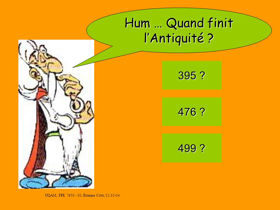 Hum … Quand finit l'Antiquité
