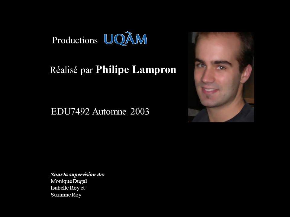Réalisé par Philipe Lampron