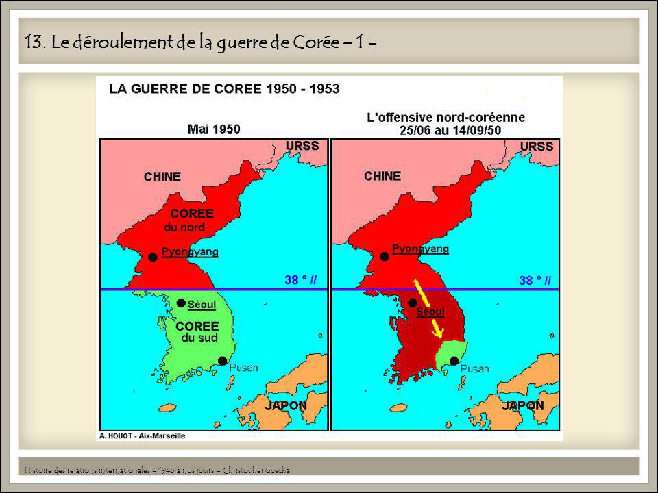 13. Le déroulement de la guerre de Corée – 1 -