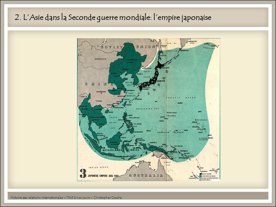 2. L'Asie dans la Seconde guerre mondiale: l'empire japonaise