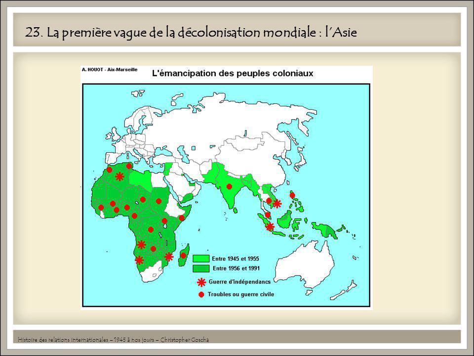 23. La première vague de la décolonisation mondiale : l'Asie