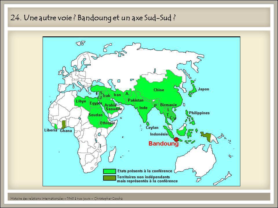 24. Une autre voie Bandoung et un axe Sud-Sud