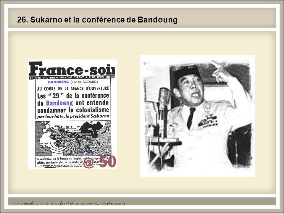 26. Sukarno et la conférence de Bandoung