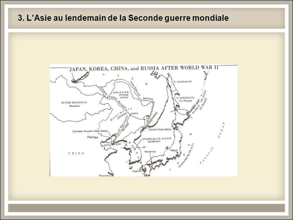3. L'Asie au lendemain de la Seconde guerre mondiale