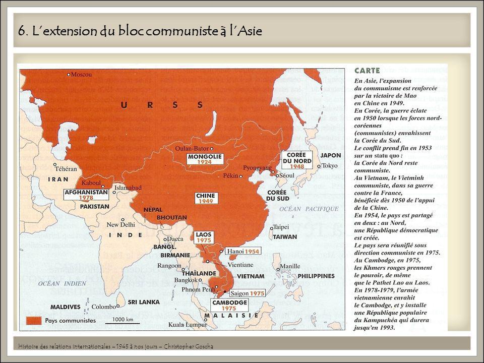 6. L'extension du bloc communiste à l'Asie