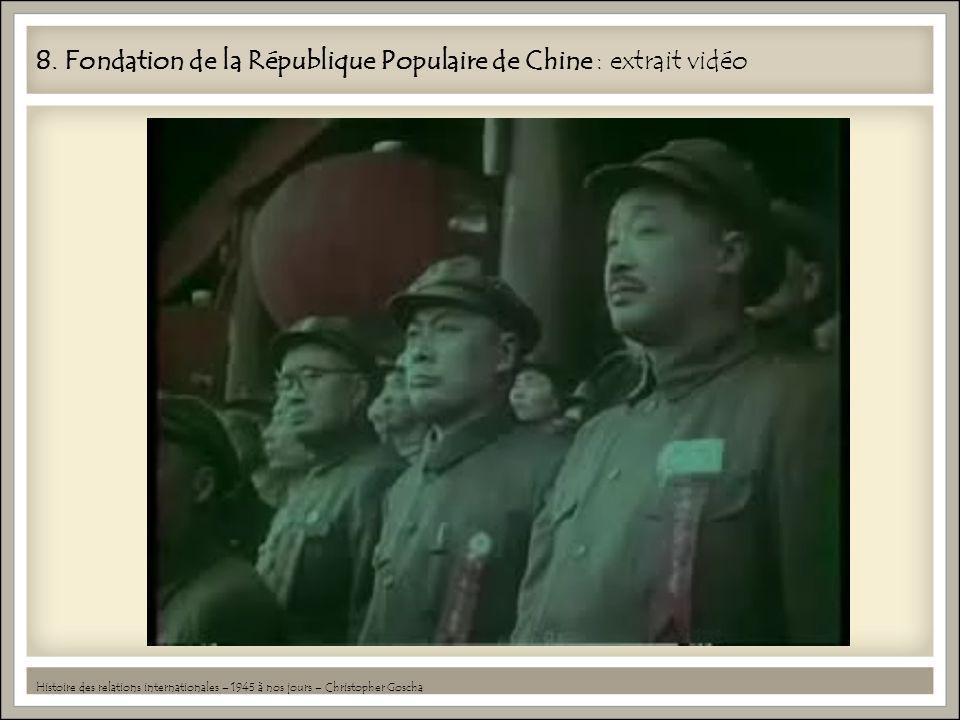 8. Fondation de la République Populaire de Chine : extrait vidéo