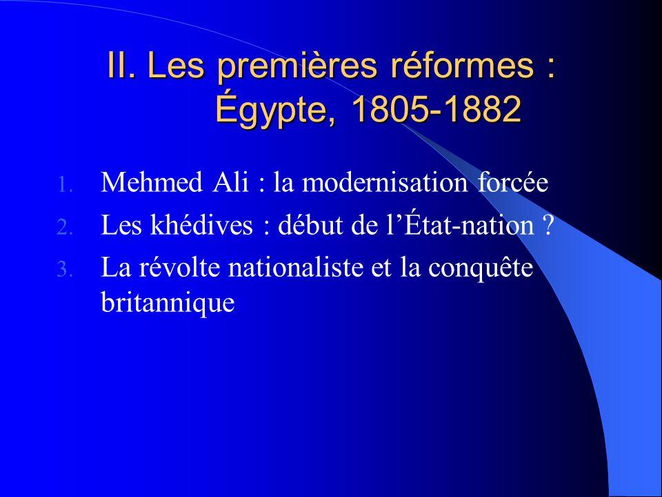 II. Les premières réformes : Égypte, 1805-1882
