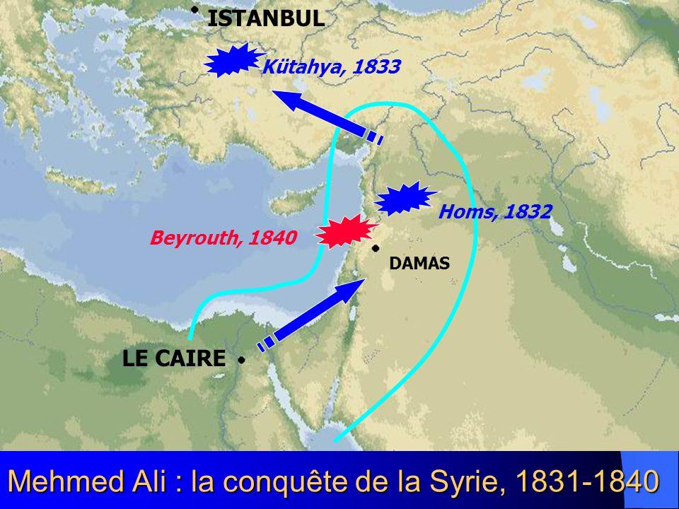 Mehmed Ali : la conquête de la Syrie, 1831-1840