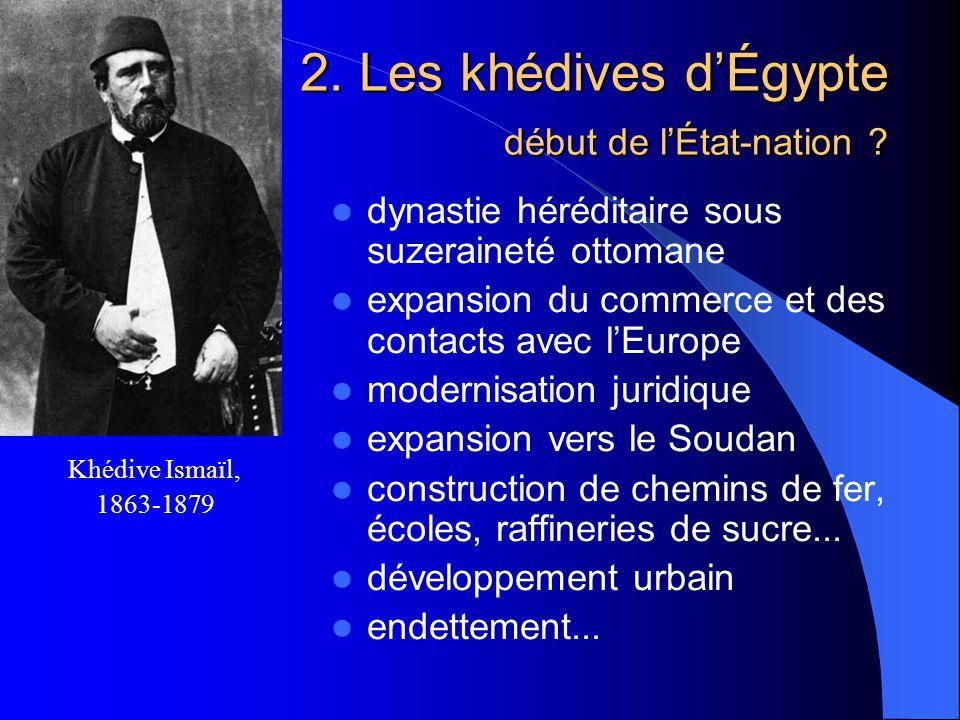 2. Les khédives d'Égypte début de l'État-nation
