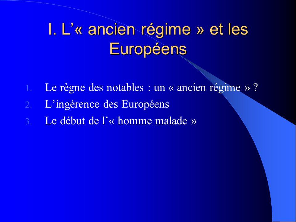 I. L'« ancien régime » et les Européens