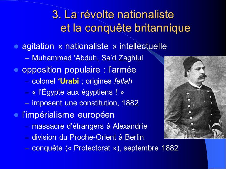 3. La révolte nationaliste et la conquête britannique