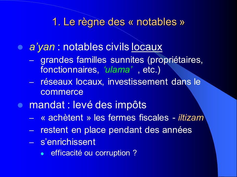 1. Le règne des « notables »