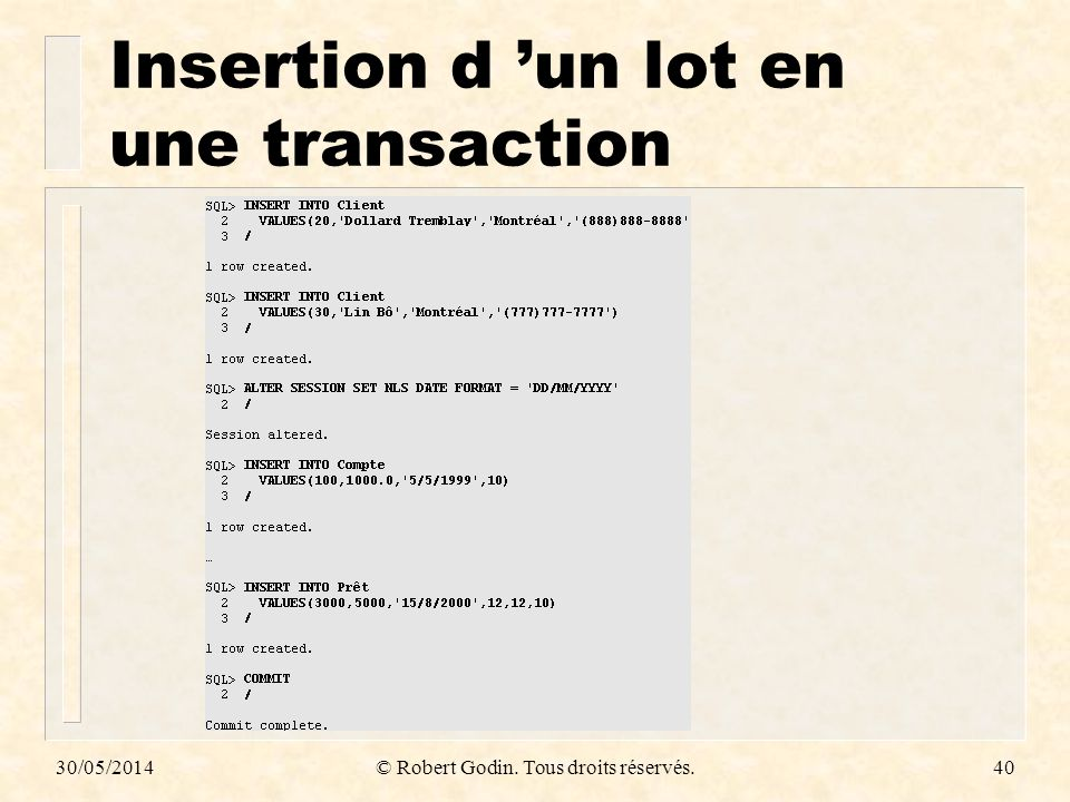 Insertion d 'un lot en une transaction
