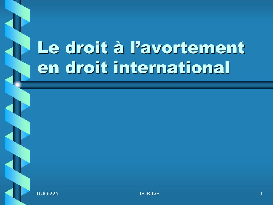Le droit à l'avortement en droit international