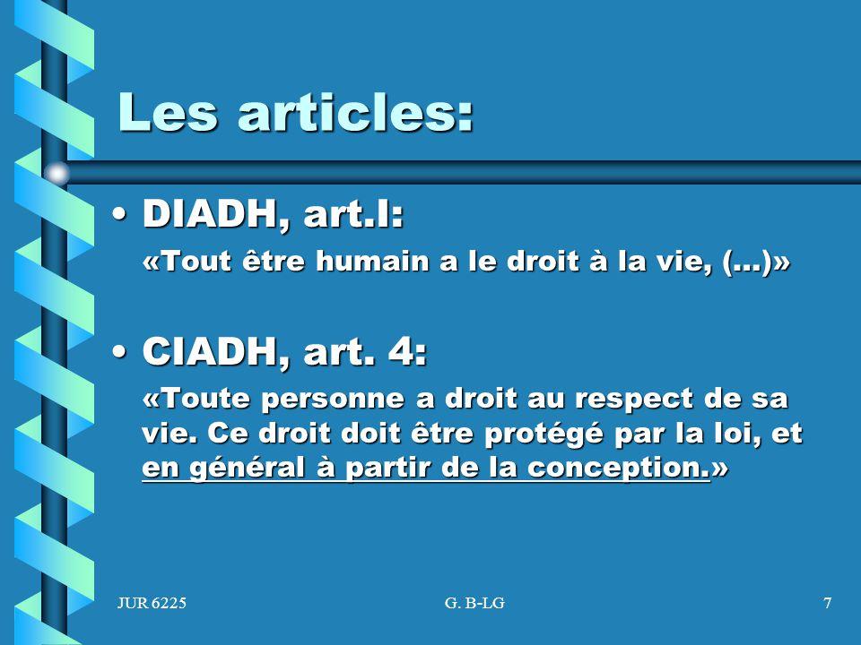Les articles: DIADH, art.I: CIADH, art. 4: