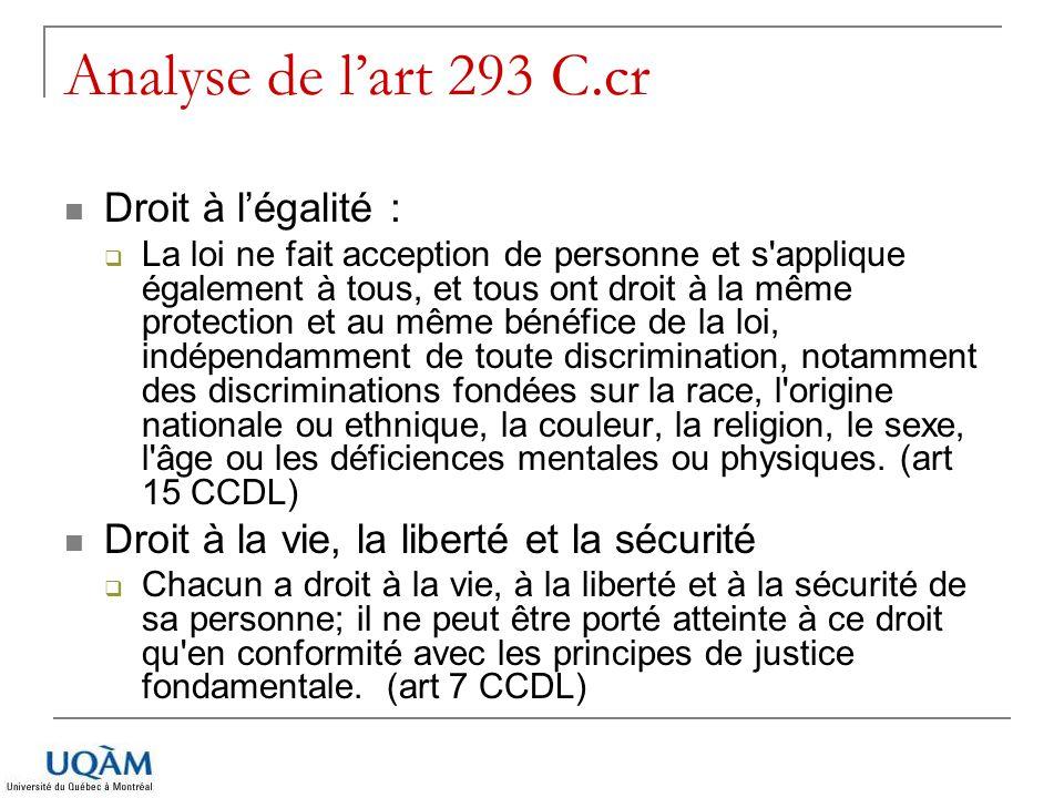 Analyse de l'art 293 C.cr Droit à l'égalité :