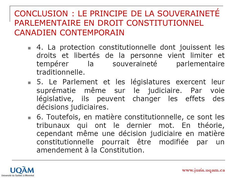 CONCLUSION : LE PRINCIPE DE LA SOUVERAINETÉ PARLEMENTAIRE EN DROIT CONSTITUTIONNEL CANADIEN CONTEMPORAIN