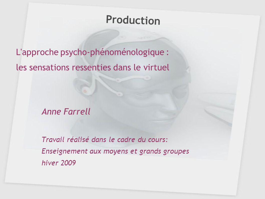 Production L approche psycho-phénoménologique :