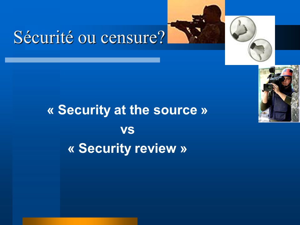« Security at the source »